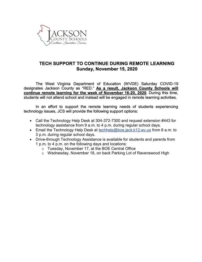 TECH SUPPORT TO CONTINUE DURING REMOTE LEARNING Sunday, November 15, 2020